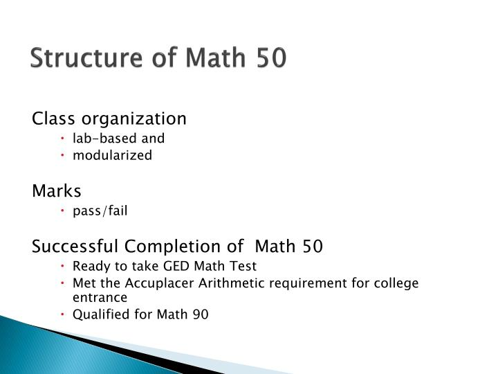 Structure of Math 50