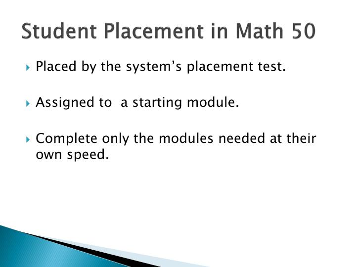 Student Placement in Math 50