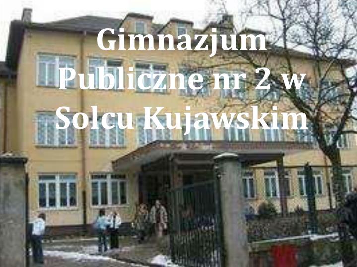 Gimnazjum Publiczne nr 2 w Solcu Kujawskim