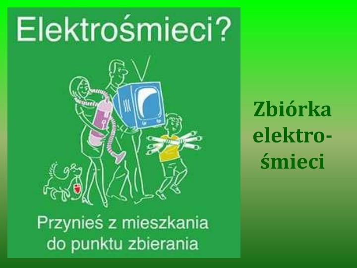 Zbiórka elektro-śmieci