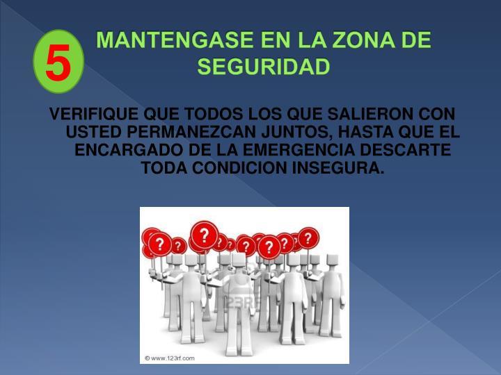 MANTENGASE EN LA ZONA DE SEGURIDAD