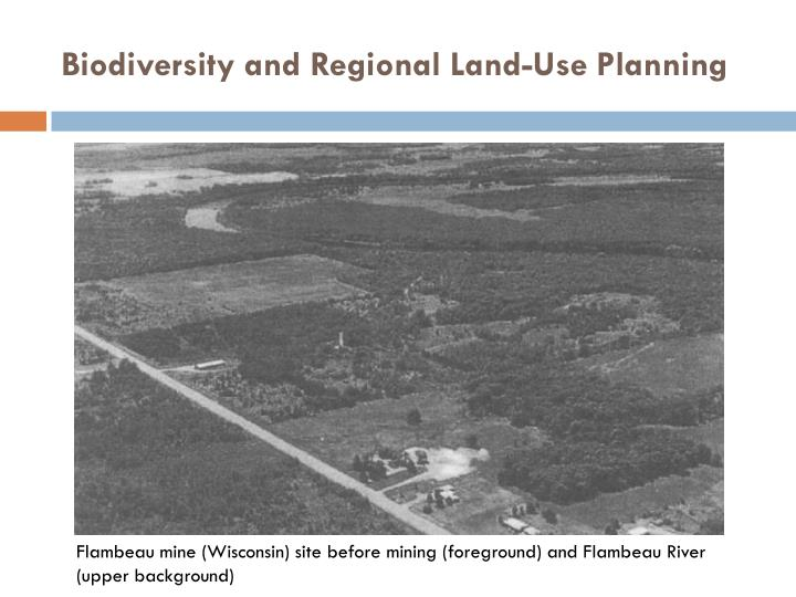 Biodiversity and Regional Land-Use Planning
