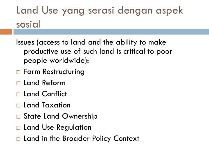 Land Use yang serasi dengan aspek sosial