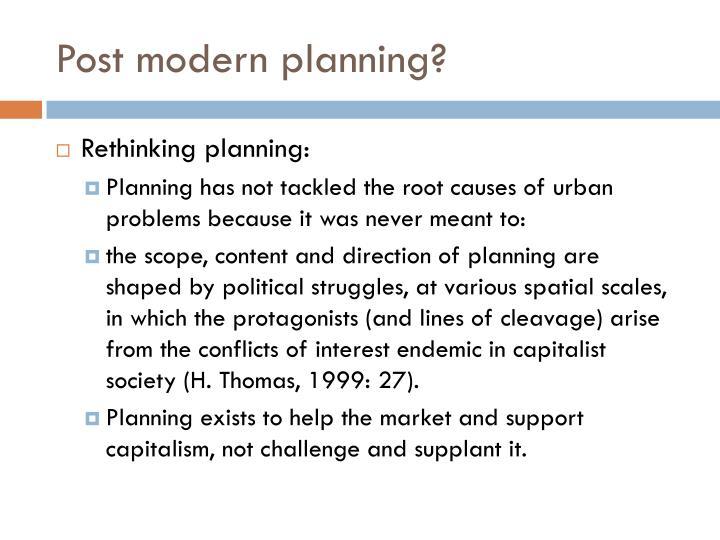Post modern planning?