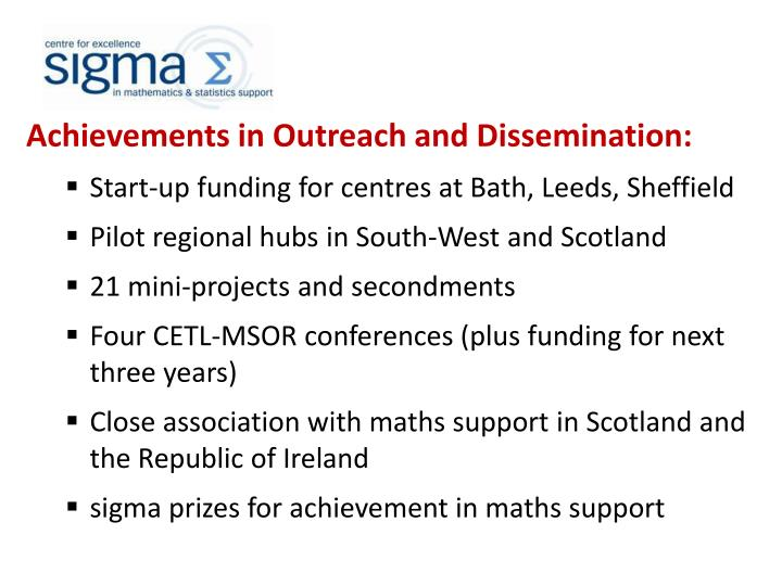 Achievements in Outreach and Dissemination: