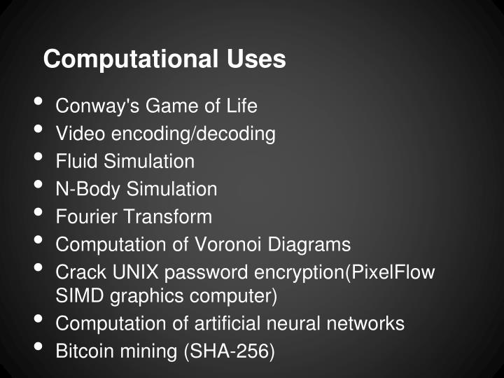 Computational Uses