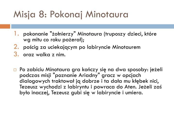 Misja 8: Pokonaj Minotaura