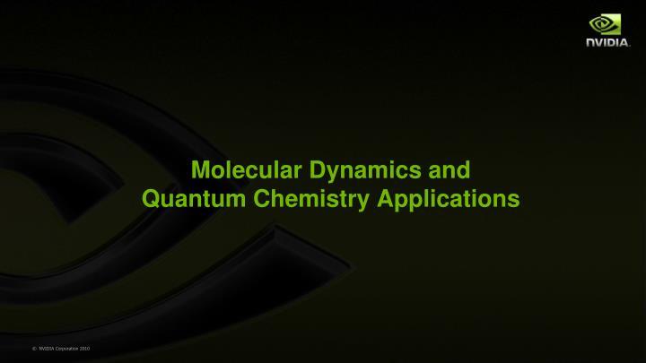 Molecular Dynamics and