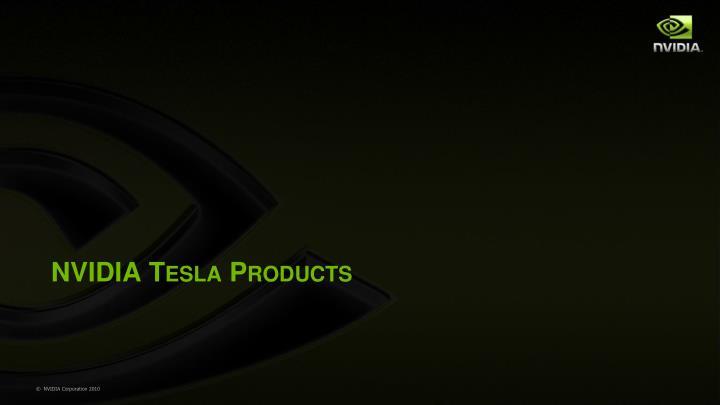 NVIDIA Tesla Products