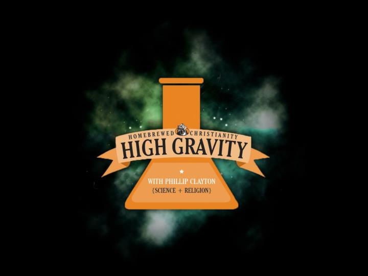 High gravity religion science philip clayton