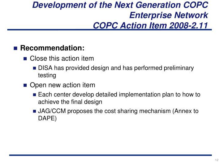 Development of the Next Generation COPC Enterprise Network