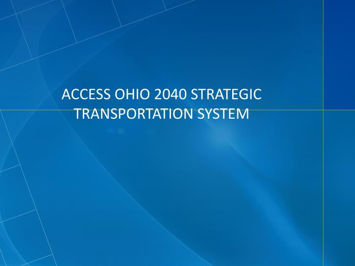 Access ohio 2040 strategic transportation system
