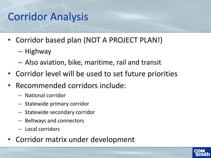 Corridor Analysis