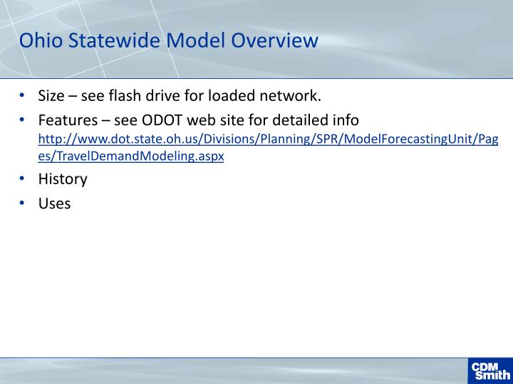 Ohio Statewide Model Overview