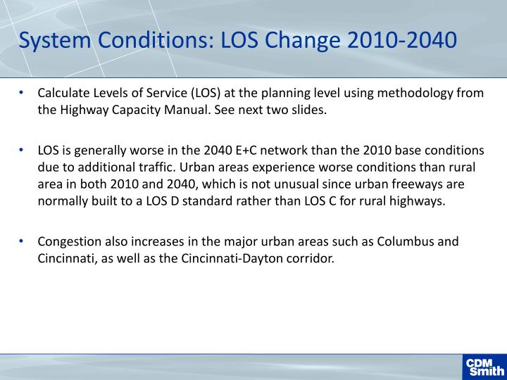System Conditions: LOS Change 2010-2040