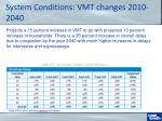 system conditions vmt changes 2010 2040