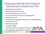 preparing a winning grant proposal features that reviewers don t like