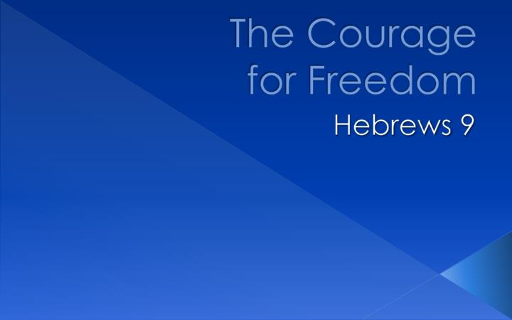 The courage for freedom