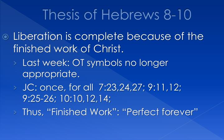 Thesis of Hebrews 8-10