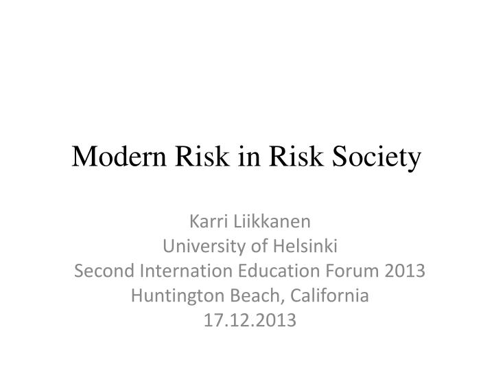 modern risk in risk society