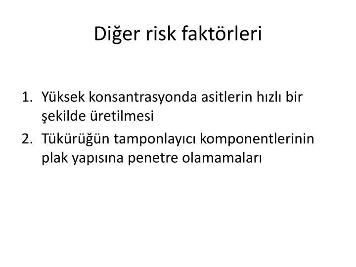 Diğer risk faktörleri