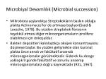 microbiyal devaml l k microbial succession