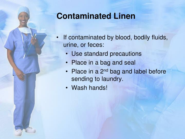 Contaminated Linen