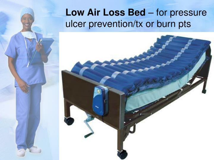 Low Air Loss Bed