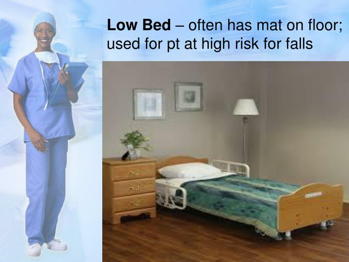 Low Bed