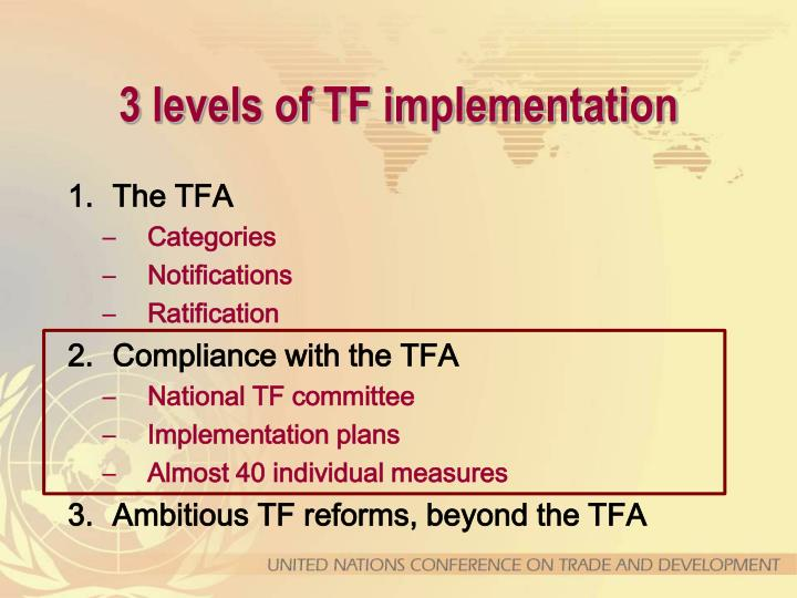3 levels of TF implementation