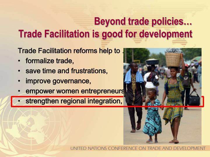 Beyond trade policies…