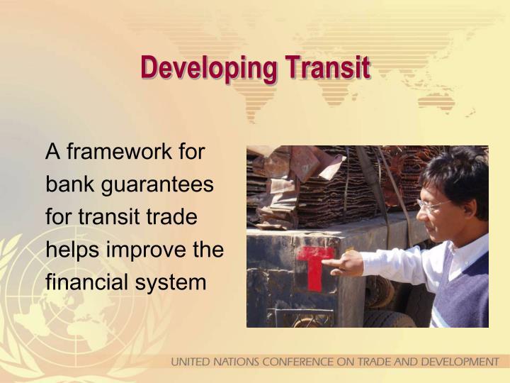 Developing Transit
