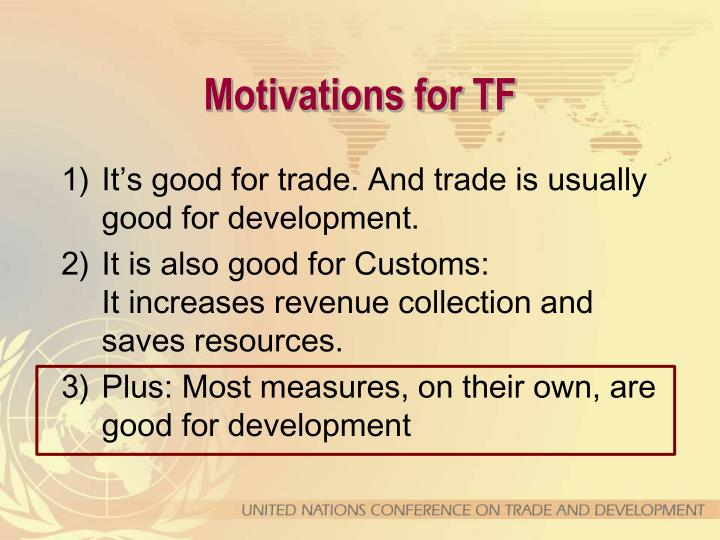 Motivations for TF