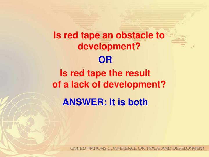 Is red tape an obstacle to