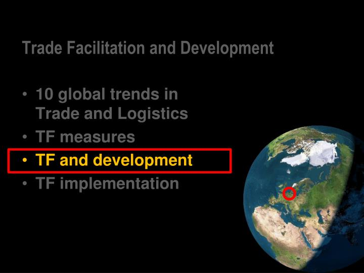 Trade Facilitation and