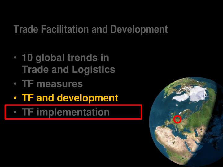 Trade Facilitation and