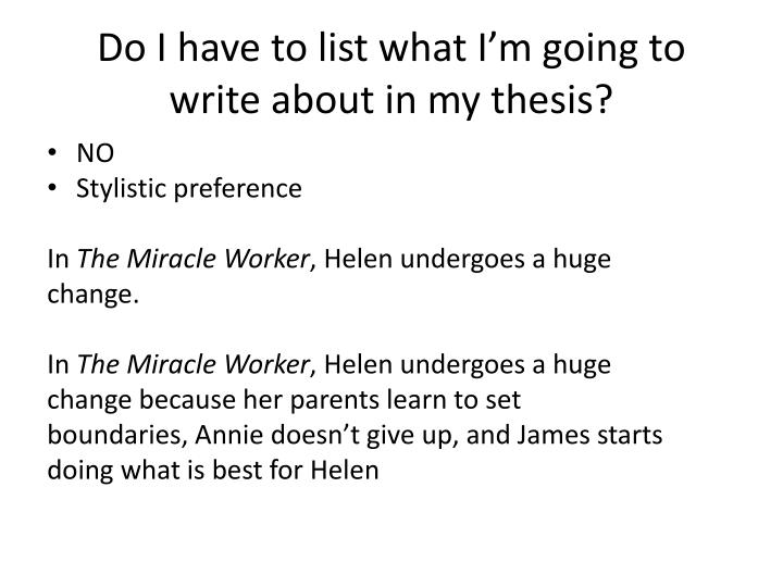 Do I have to list what I'm going to write about in my thesis?
