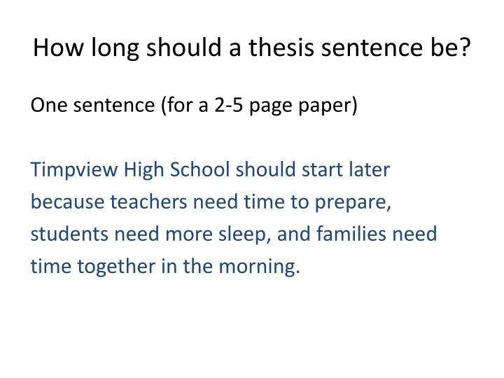 How long should a thesis sentence be?