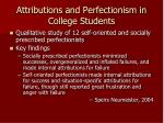 attributions and perfectionism in college students
