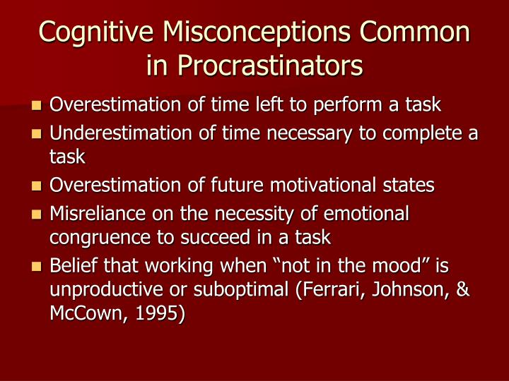 Cognitive Misconceptions Common in Procrastinators
