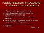 possible reasons for the association of giftedness and perfectionism