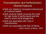 procrastination and perfectionism shared features