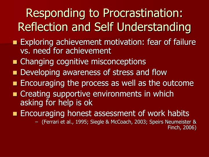Responding to Procrastination: Reflection and Self Understanding