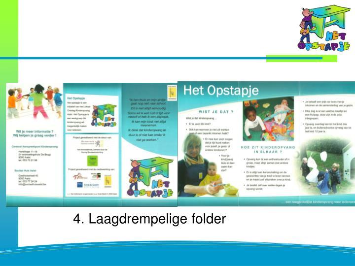 4. Laagdrempelige folder