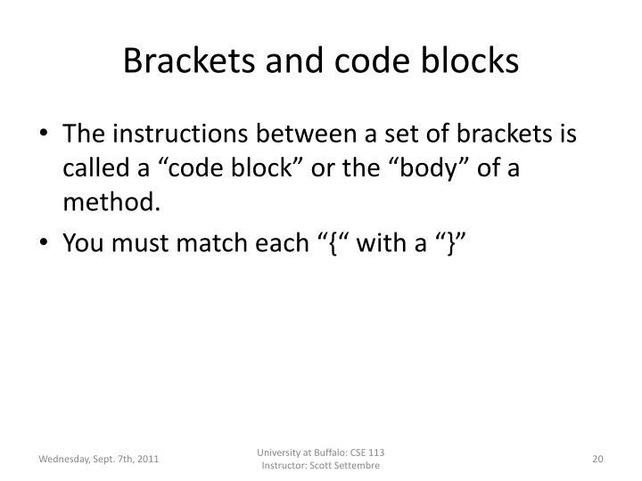 Brackets and code blocks