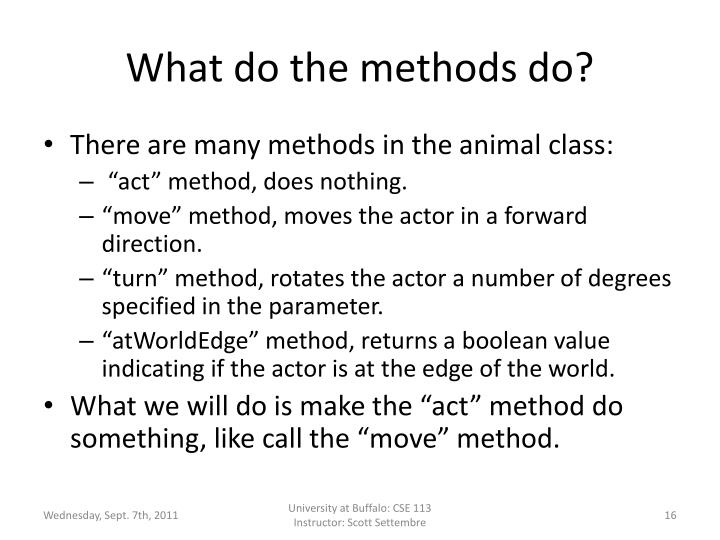 What do the methods do?