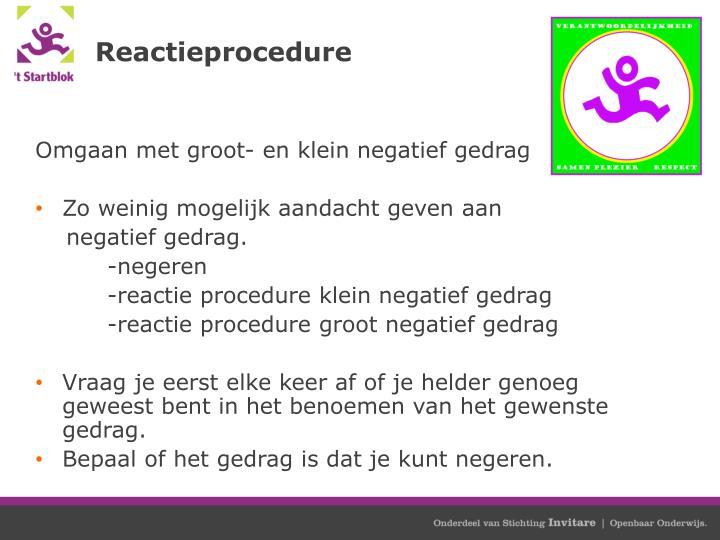 Reactieprocedure