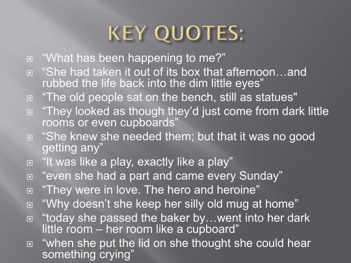 KEY QUOTES: