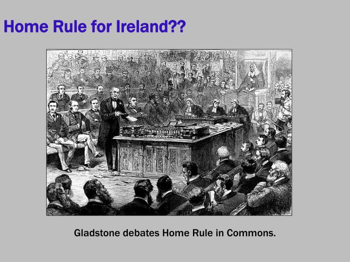 Home Rule for Ireland??