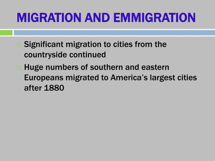 MIGRATION AND EMMIGRATION